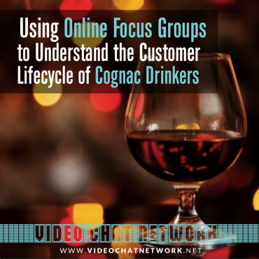 Using Online Focus Groups to Understand the Customer Lifecycle of Cognac Drinkers